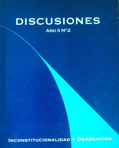 Ver Vol. 2 (2001): Inconstitucionalidad y derogación