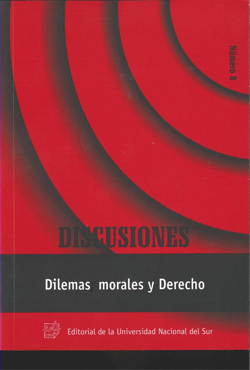 Ver Vol. 8 (2008): Dilemas morales y Derecho