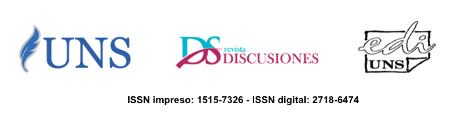 Universidad Nacional del Sur - Discusiones - EdiUns - ISSN impreso: 1515-7326 - ISSN digital: 2718-6474
